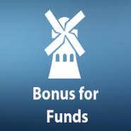 Bonus for Funds