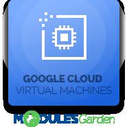 Google Cloud Virtual Machines For WHMCS