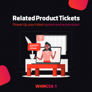 Send Product Related Ticket (WHMCS Automatic Ticket Pro)